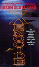 Xenocide (Ender, Book 3) by Orson Scott Card