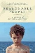 reasonable-people-a-memoir-of-autism-and-adoption-on-the-meaning-of-family-and-the-politics-of-neurological-difference