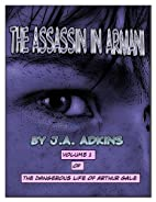 THE ASSASSIN IN ARMANI (The Dangerous Life…