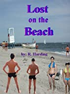 Lost on the Beach by R. Harding