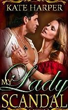 My Lady Scandal - A Regency Novella (Risque…
