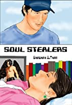Soul Stealers by Barbara G.Tarn