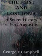 THE FIRST AND LOST IONA (A SECRET HISTORY OF…