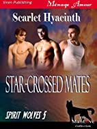 Star-Crossed Mates [Spirit Wolves 5] (Siren…