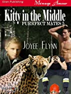 Kitty in the Middle (Purrfect Mates, #5) by…