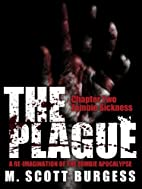 The Plague: Zombie Sickness (Episode 2) by…