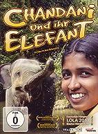 Chandani und ihr Elefant by Dr. Gudrun…