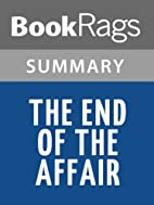 The End of the Affair Summary & Study Guide…