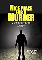 Here A Murder, There A Murder by Bruce Jay…