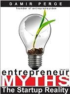 Entrepreneur Myths : Forget Business School.…