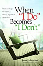 When I Do Becomes I Don't: Practical…