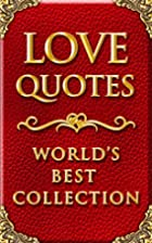 LOVE QUOTES ULTIMATE COLLECTION: 1500…