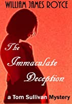 THE IMMACULATE DECEPTION (A Tom Sullivan…