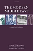 The Modern Middle East: A Sourcebook for…