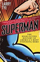 Superman: The High-Flying History of…