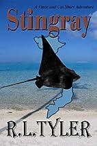 Stingray by R. L. Tyler