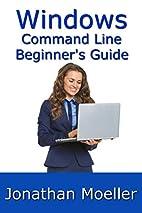 The Windows Command Line Beginner's…