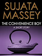 The Convenience Boy [Short Story] by Sujata…