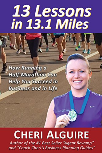 13-lessons-in-131-miles-how-running-a-half-marathon-can-help-you-succeed-in-business-and-in-life