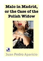 Malo in Madrid or the Case of the Polish…