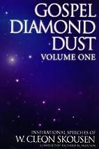 Gospel Diamond Dust -- Volume One by W.…