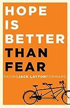 Hope Is Better Than Fear (e-book original):…