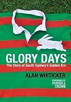 Glory Days by Alan Whiticker