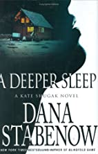 A Deeper Sleep (Kate Shugak Mysteries, No.…
