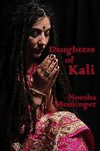 Daughters of Kali by Neesha Meminger