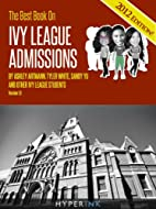 The 2012 Best Book On Ivy League Admissions…