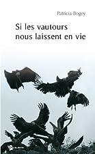 Si les vautours nous laissent en vie by…