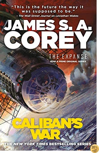 TCaliban's War (The Expanse Book 2)