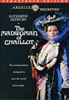 The Madwoman of Chaillot [1969 film] by…