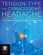 Tension-Type and Cervicogenic Headache:…