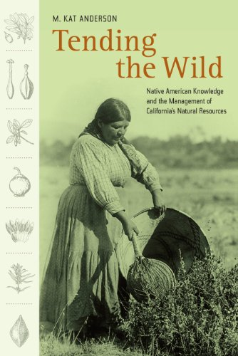 tending-the-wild-native-american-knowledge-and-the-management-of-californias-natural-resources