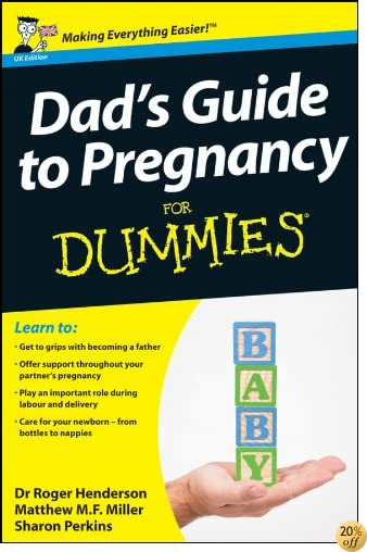 Dad's Guide to Pregnancy For Dummies