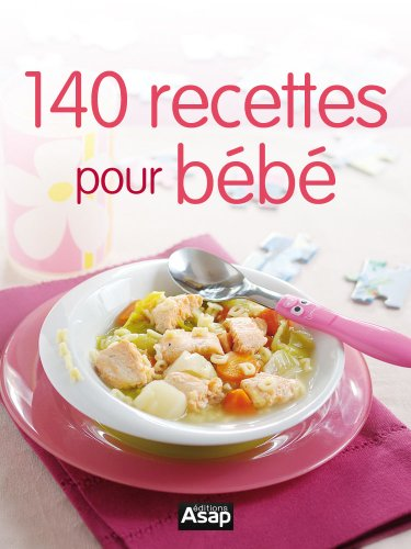 140-recettes-pour-bb-french-edition