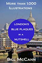 London's Blue Plaques in a Nutshell by…