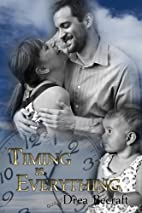 Timing is Everything by Drea Becraft
