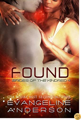 TFound: (Alien I/R Scifi Romance) (Brides of the Kindred Book 4)