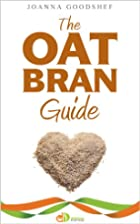 The Oat Bran Guide (Delicious Dieting) by…