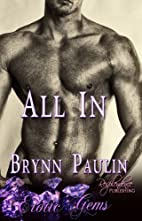 All in by Brynn Paulin