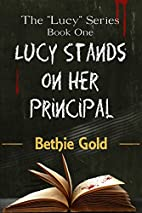Lucy Stands on Her Principal (The Lucy…