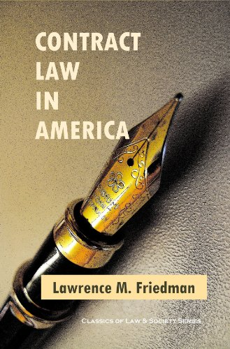 contract-law-in-america-a-social-and-economic-case-study-classics-of-law-society