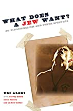 What Does a Jew Want?: On Binationalism and…