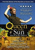 Queen Of The Sun: What Are the Bees Telling…