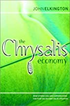 The Chrysalis Economy: How Citizen CEOs and…