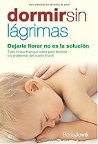 Dormir sin lágrimas (Spanish Edition)…