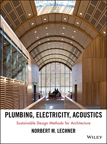 plumbing-electricity-acoustics-sustainable-design-methods-for-architecture
