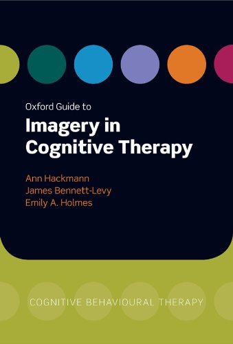 oxford-guide-to-imagery-in-cognitive-therapy-oxford-clinical-psychology-online